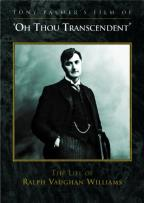 'O Thou Transcendent': The Life of Ralph Vaughan Williams