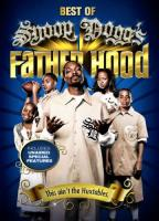 Best of Snoop Dogg's Father Hood - Volume 1