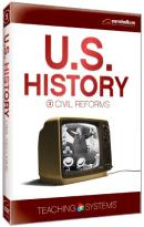 Standard Deviants School: U.S. History, Module 3 - Civil Reforms