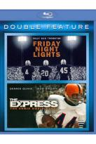 Friday Night Lights/The Express