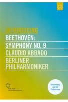 Berliner Philharmoniker/Claudio Abbado: Introducing Beethoven - Symphony No. 9