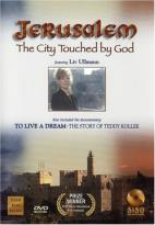 Jerusalem: The City Touched by God/ To Live a Dream: The Story of Teddy Kollek