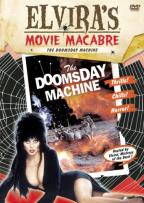 Elvira's Movie Macabre - Doomsday Machine