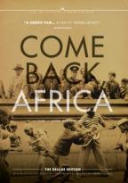 Films of Lionel Rogosin, Vol. II: Come Back, Africa/Black Roots