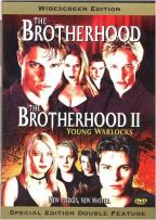 Brotherhood/The Brotherhood II