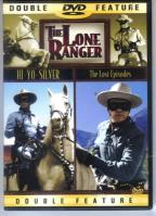 Lone Ranger - Hi-Yo Silver/ The Lost Episodes
