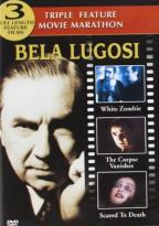 Bela Lugosi DVD Triple Bill: White Zombie / The Corpse Vanishes / Scared To Death