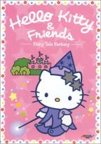 Hello Kitty & Friends - Vol. 1: Fairy Tale Fantasy
