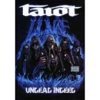 Tarot: Live - Undead Indeed