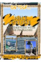 On Tour - Nile Cruise Rendezvous With The Pharoahs