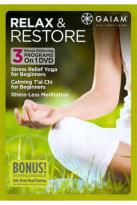 Relax & Restore: Stress Relief Yoga/Calming T'ai Chi/Stress-Less Meditation