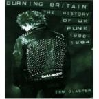 Burning Britain: History of UK Punk 1980-1984