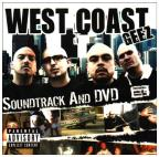 West Coast Geez - Soundtrack And DVD