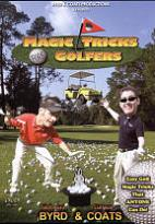 Byrd & Coats: Magic Tricks Fore Golfers
