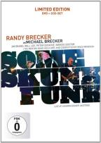 Randy Brecker with Michael Brecker: Some Skunk Funk