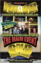 Wrestling Gold - Volume 2: The Maim Event
