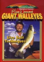 Babe Winkelman's Giant Walleyes: Live Bait Techniques