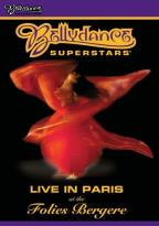 Bellydance Superstars - Live In Paris at the Folies Bergere