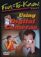 Fun To Know: Using Digital Cameras