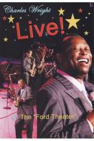 Charles Wright: Live! At the Ford Theatre