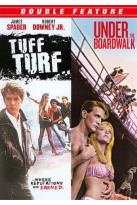 Tuff Turf/Under the Boardwalk