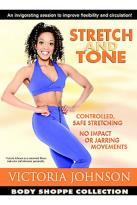 Victoria Johnson Body Shoppe Collection: Stretch And Tone
