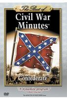Best of Civil War Minutes - Confederate