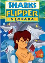 Sharks, Flipper And Lopaka