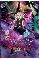 Tweeny Witches - Vol. 2: Through the Looking Glass