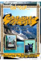 On Tour - Canadian Rockies Highway Across Paradise