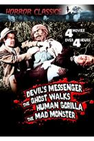 Horror Classics, Vol. 19: Devil's Messenger/The Ghost Walks/Human Gorilla/The Mad Monster