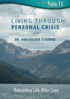 Living Through Personal Crisis with Dr. Ann Kaiser Stearns