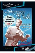Lawrence Welk: Three Classic Episodes, Vol. 1