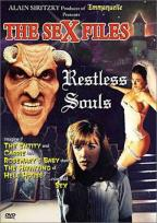 Restless Souls: The Sex Files