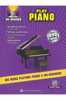 No Brainer:Play Piano