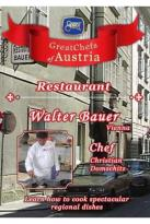Great Chefs of Austria: Chef Christian Domschitz - Vienna Restaurant Walter Bauer