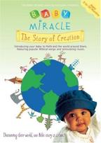 Baby Miracle - The Story Of Creation
