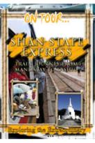 On Tour - Shan State Express Train Journey From Mandalay To Lashio