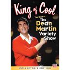 King of Cool: The Best of The Dean Martin Variety Show