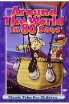 Classic Tales For Children - Around the World in 80 Days