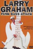 Larry Graham - Funk Bass Attack