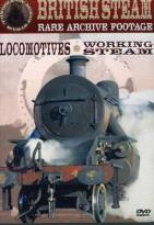 Golden Age Of Steam, The: Working Steam/ Locomotives