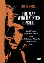 Man Who Haunted Himself