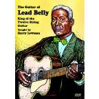 Guitar of Lead Belly - Taught by Harry Lewman