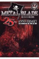 Metal Blade Records - 25th Anniversary: Live In Worcester. MA. April 28, 2007