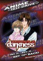 Anime Test Drive - Descendants Of Darkness