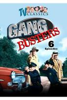 Gang Busters: Vol. 1 - 6 Episodes
