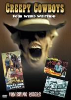Creepy Cowboys - Four Weird Westerns