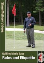 Show Me How: Golfing Made Easy - Rules and Ettiquette