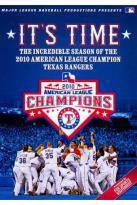 MLB: It's Time! - The Incredible Season of the 2010 American League Champion Texas Rangers
